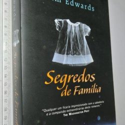 Segredos de Família - Kim Edwards