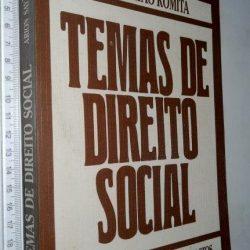 Temas de Direito Social - Arion Sayão Romita
