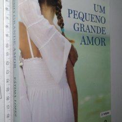 Um Pequeno Grande Amor - Fátima Lopes