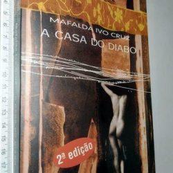 A Casa do Diabo - Mafalda Ivo Cruz