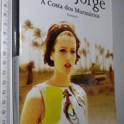 A Costa dos Murmúrios - Lídia Jorge