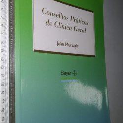 Conselhos Práticos de Clínica Geral - Murtagh