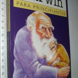 Darwin para Principiantes - Jonathan Miller / Borin Van Loon