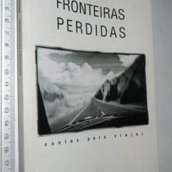 Fronteiras Perdidas (1.a edição) - José Eduardo Agualusa
