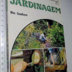 Guia prático da jardinagem - Wim Ousdhorm