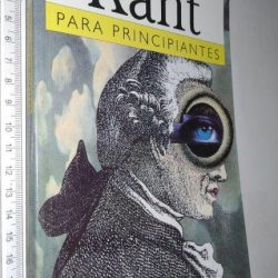 Kant para principiantes - Christopher Want