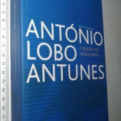O Manual dos Inquisidores - António Lobo Antunes