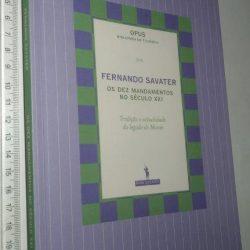 Os Dez Mandamentos no Século XXI - Fernando Savater
