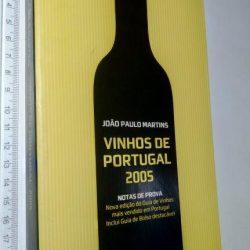 Vinhos de Portugal 2005 - João Paulo Martins