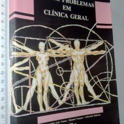 Alguns problemas em clínica geral - Luís Nunes
