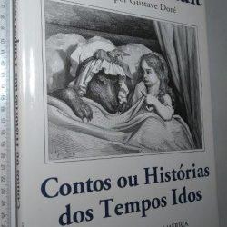 Contos ou histórias dos tempos idos - Charles Perrault
