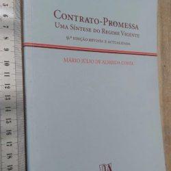 Contrato-promessa (Uma síntese do regime actual) - Mário Júlio de Almeida Costa