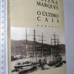 O Último Cais - Helena Marques