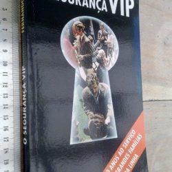 O Segurança VIP - Fernando Santos
