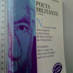 Poeta Militante I - José Gomes Ferreira