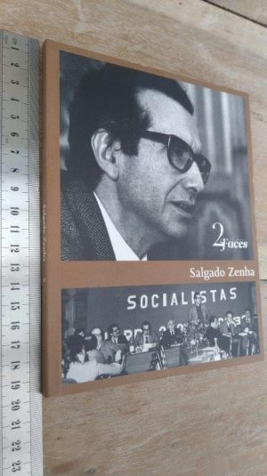 Salgado Zenha (As 2 faces) -