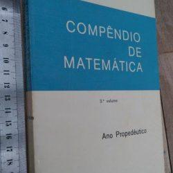 Compêndio de Matemática (3.° volume) - J. Sebastião e Silva