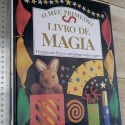 O meu primeiro livro de magia (Um guia para fazeres e apresentares truques mágicos) - Lawrence Leyton