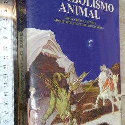 O simbolismo animal - Jean-Paul Ronecker