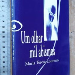 mil abismos - Maria Teresa Loureiro