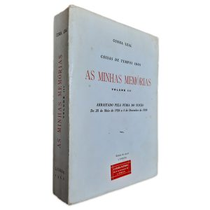 As Minhas Memórias - Volume III - Cunha Leal