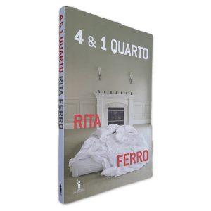 4 e 1 Quarto - Rita Ferro
