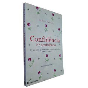 Confidência por Confidência - Paule Constant