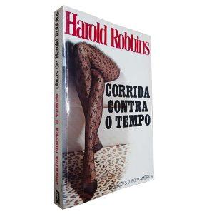 Corrida Contra o Tempo - Harold Robbins