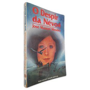 O Despir da Névoa - José Manuel Mendes