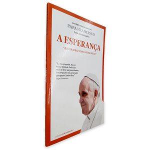 Papa Francisco -A Esperança - Jorge Mario Bergoglio -