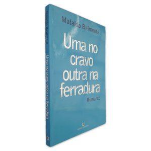 Uma no Cravo Outra Na Ferradura - Mafalda Belmonte