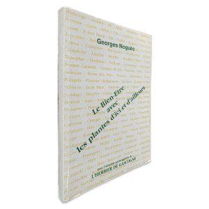 Le Bien-Etre Avec Les Plantes D_ici et D_Ailleurs - George Noguès