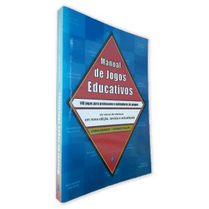 Manual de Jogos Educativos - Donna Brances - Howard Phillips