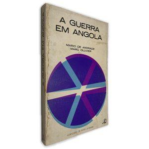 A Guerra em Angola - Mario de Andrade - Marc Ollivier