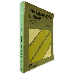 Programação Linear (Volume II) - Jorge Guerreiro - Alípio Magalhães - Manuel Ramalhete