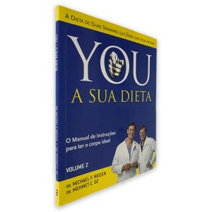 You A Sua Dieta (Volume II) - Michael F. Roizen - Helmet C. Oz