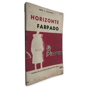 Horizonte Farpado - Fred A. Saalfeld