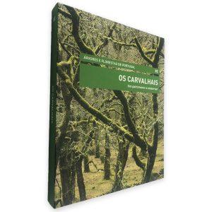 Os Carvalhais (Um Património a Conservar - Volume 2) - Árvores e Florestas de Portugal