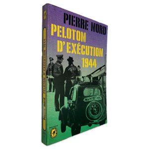 Peloton D_Exécution 1944 - Pierre Nord