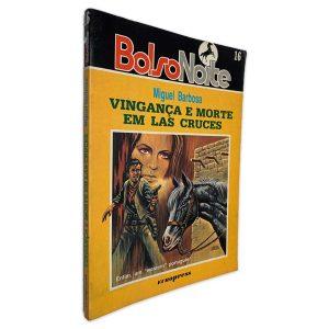 Vingança e Morte em las Cruces - Miguel Barbosa