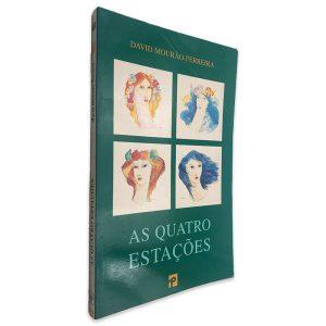 As Quatro Estações - David Mourão-Ferreira