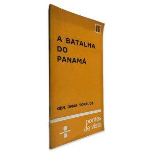 A Batalha do Panamá - Gen. Omar Torrijos