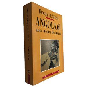 Angola 61 (Uma Crónica de Guerra) - Rocha de Sousa