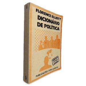 Dicionário de Política (Volume I) - Florence Elliott