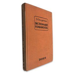Dictionaire Fondamental - G. Gougenheim
