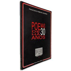 Poemas de há 30 Anos - Francisco Ribeiro Soares