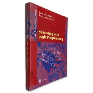 Reasoning With Logic Programming - José Júlio Alferes - Luís Moniz Pereira