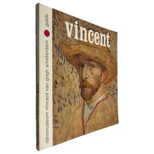 Vicent - Rijksmuseum Vicent Van Gogh Amsterdam