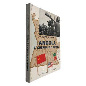 Angola a Guerra e o Crime - Valdemiro de Sousa