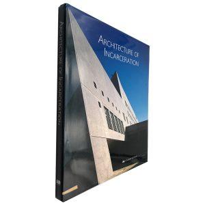 Architecture of Incarceration